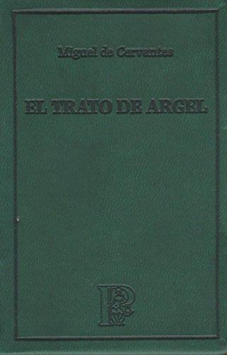 9788496663886: TRATO DE ARGEL (EL PARNASILLO)