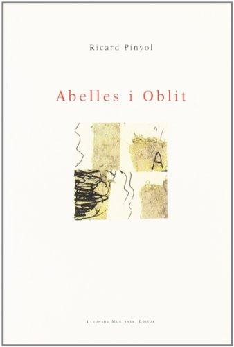 Abelles i oblit (Paperback) - Ricard Pinyol
