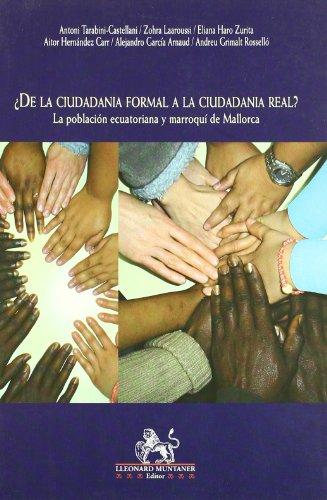 DE LA CIUDADANIA FORMAL A LA CIUDADANIA REAL?: LA POBLACIÓN ECUATORIANA Y MARROQUÍ DE MALLORCA - TARABINI-CASTELLANI, ANTONI