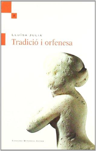 TRADICIO I ORFENESA