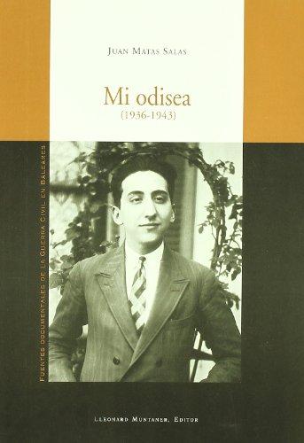 Mi odisea 1936-1943 - Matas Salas, Juan
