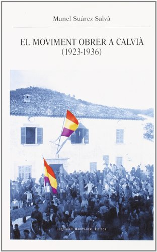 El moviment obrer a calvià (1923-1936) (Paperback): Manel Suárez Salvà