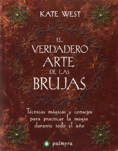 9788496665125: Verdadero arte de las brujas, el