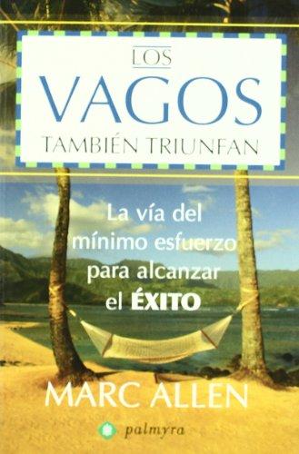 9788496665132: Vagos Tambien Triunfan, Los