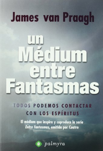 9788496665170: Medium Entre Fantasmas, Un
