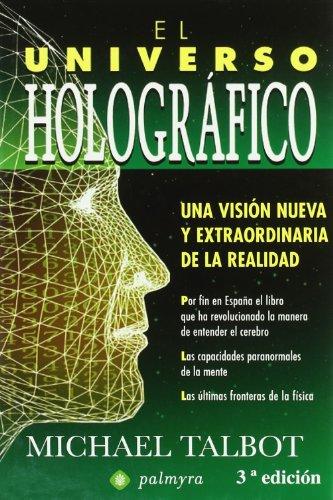9788496665217: El universo holográfico : una versión nueva y extraordinaria de la realidad