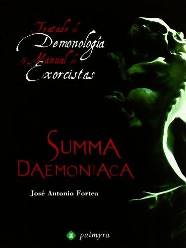 9788496665293: Summa Daemoniaca: Tratado de Demonología y Manual de Exorcistas