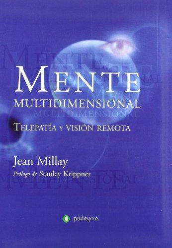 9788496665316: MENTE MULTIDIMENSIONAL: VISION REMOTA EN EL HIPERESPACIO
