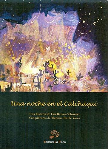 9788496668072: Una Noche en el Calchaqui (Coleccion Narrativa, Volumen 109) (Spanish Edition)