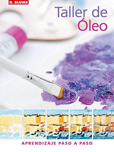 9788496669048: Taller de Oleo/ Oil Workshop (Spanish Edition)