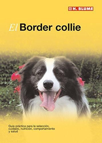 9788496669116: El Border collie.