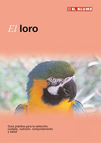 9788496669178: El loro (Mascotas)
