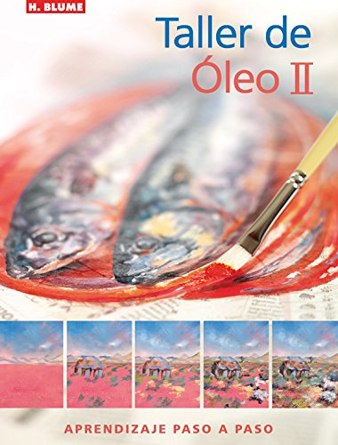 9788496669352: Taller de Oleo/ Oil Workshop (Spanish Edition)