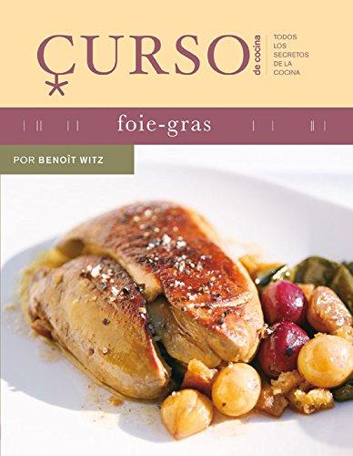 9788496669444: Curso de cocina: foie-gras