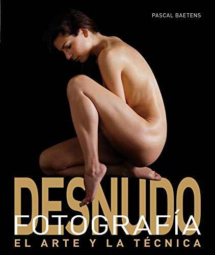 9788496669628: Fotografia de desnudo / Nude Photography (Spanish Edition)