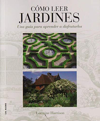 9788496669789: Cómo leer jardines: Una guía para entender los jardines
