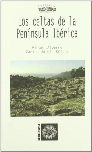 9788496673571: Los celtas de la Península Ibérica