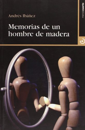 9788496675315: Memorias de un hombre de madera