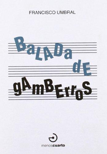 9788496675339: Balada De Gamberros (Entretanto)