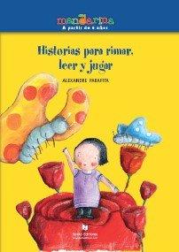 9788496676855: Historias Para Rimar, Leer y Jugar/ Rhyme Stories for Read and Play (Mandarinas) (Spanish Edition)