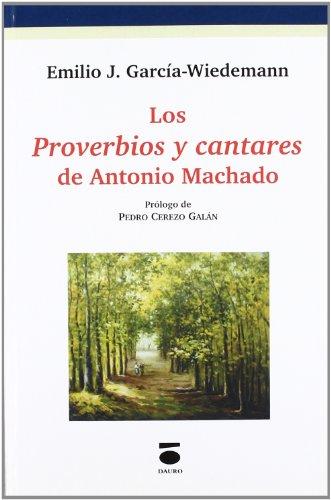 9788496677203: Proverbios y cantares de Antonio machado, los