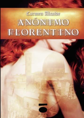 9788496677951: Anónimo Florentino (Peripecia (dauro))