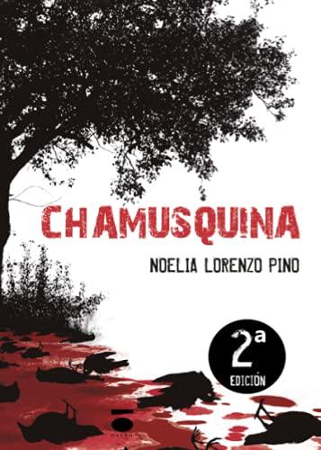 9788496677982: Chamusquina (Coleccion Sangre)