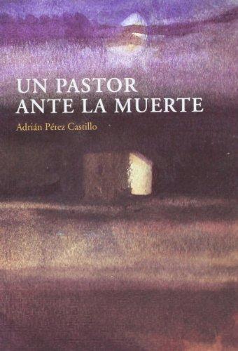 9788496686434: Pastor ante la muerte, un