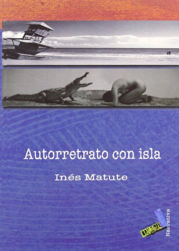 9788496687226: Autorretrato con Isla/ Self-portrait with Isla (Narrativa/ Narrative) (Spanish Edition)