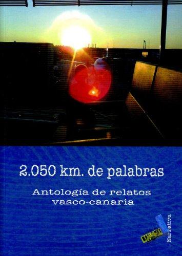 2050 KM DE PALABRAS. ANTOLOGIA RELATOS - AA.VV.