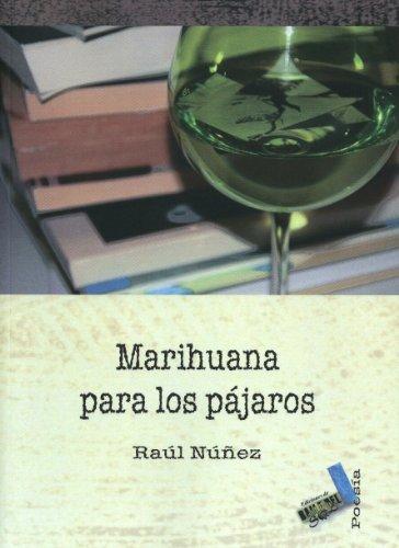 9788496687820: Marihuana para los pájaros (Poesía)