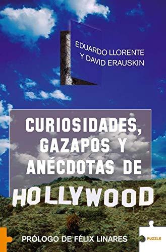 Curiosidades, gazapos y anécdotas de Hollywood: Llorente, Eduardo /