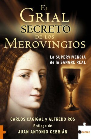 9788496689183: El grial secreto de los merovingios: La supervivencia de la sangre real (Puzzle)