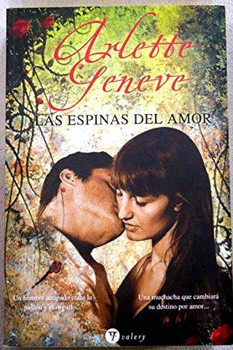 Las espinas del amor: Arlette Geneve