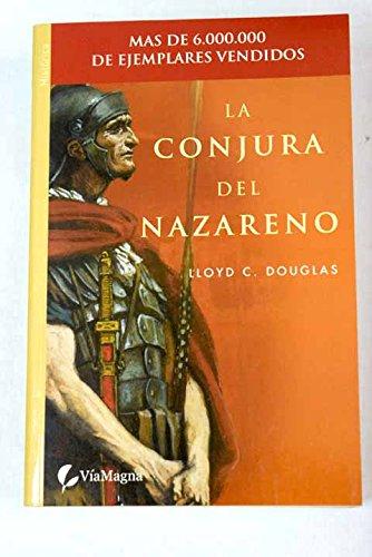 9788496692626: La conjura del nazareno