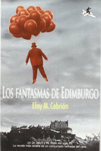 9788496693364: Los Fantasmas de Edimburgo