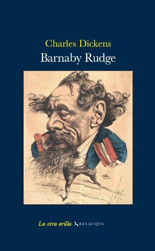 9788496694019: Barnaby Rudge (La otra orilla)