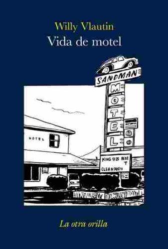 9788496694323: Vida de motel (La otra orilla)