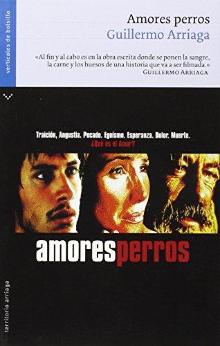 9788496694545: Amores Perros (Territorio Arriaga) (Spanish Edition)