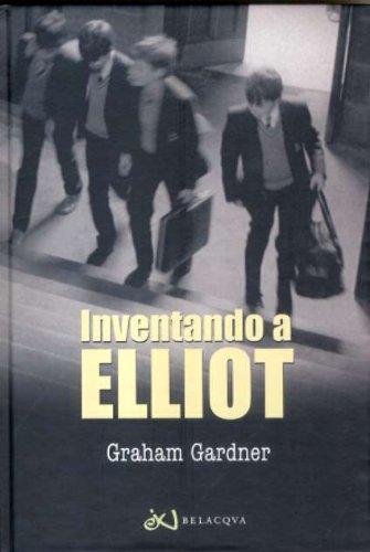 9788496694637: INVENTANDO A ELLIOT