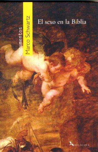 9788496694866: Sexo en la biblia (Documentos (belacqua))