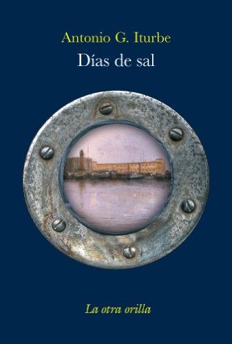 9788496694972: Días de sal (La otra orilla)