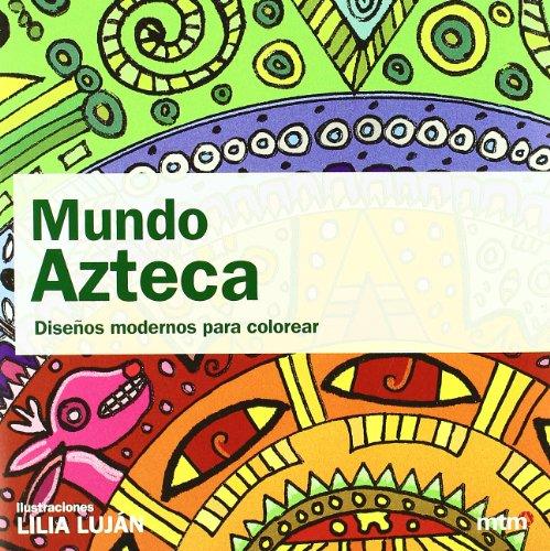 9788496697843: Mundo Azteca (Mandalas (mtm))