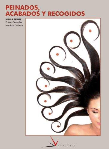 Peinados, acabados y recogidos / Hairstyles and Updos (Spanish Edition): Zarauza, Gonzalo; ...