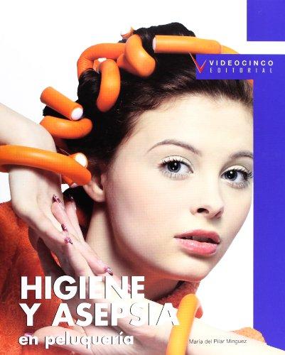 9788496699557: Higiene y asepsia en peluquería