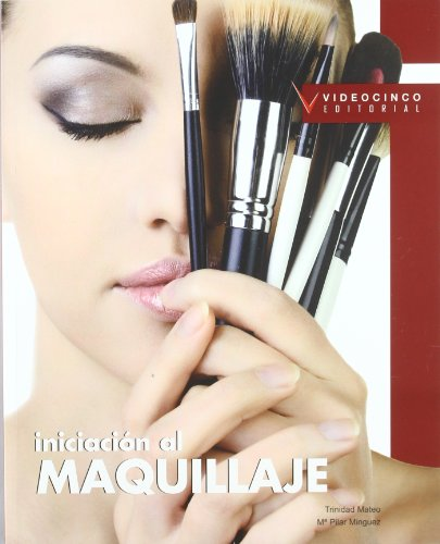 9788496699571: Iniciacion al maquillaje / Introduction to Makeup (Spanish Edition)