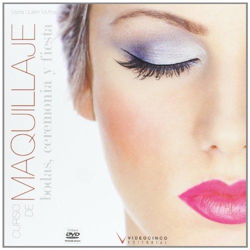 9788496699731: Maquillaje / Makeup: Bodas, ceremonia y fiestas / Weddings and Special Occasion Make Up (Spanish Edition)