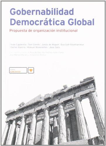 9788496700017: Gobernabilidad Democratica Global