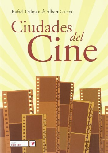ciudades-del-cine: Albert Galera Rafael Dalmau