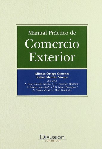 9788496705531: Manual practico de comercio exterior